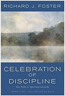 Celebration of Discipline by Richard J. Foster