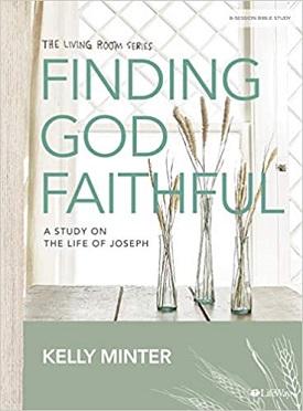Finding God Faithful by Kelly Minter