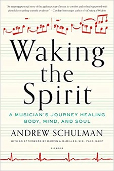 Waking the Spirit by Andrew Schulman